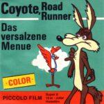 Front-Cover der Super 8-Kurzfassung von Coyote und Roadrunner: Das versalzene Menü
