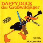 Front-Cover der Super 8-Kurzfassung von Daffy Duck: Der Großwildjäger