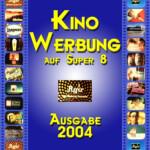 "Selfmade-Cover der Kino-Werbung ""Werberolle 2004"""